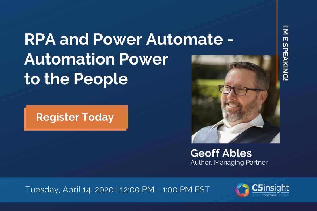 RPA and Power Automate - Automation Power to the People Geoff Ables webinar
