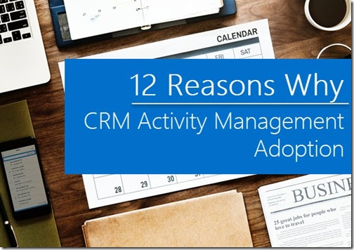 Why Use CRM to Track Activities?
