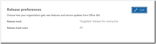 Office 365 Release preferences