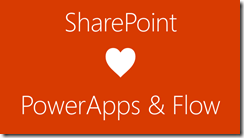 SharePoint loves PowerApps & Flow